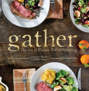 "Review of ""Gather: The Art of Paleo Entertaining"""