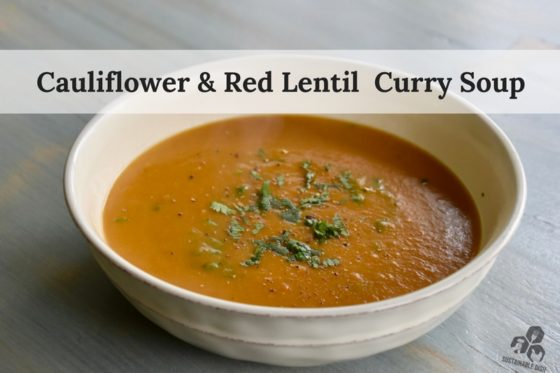 Red Lentil & Cauliflower Curry Soup