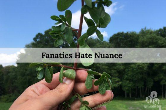 Fanatics Hate Nuance