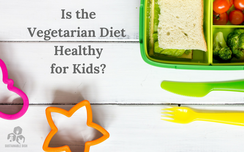 Is the vegetarian diet healthy for kids sustainable dish it may seem perfectly harmless to feed kids a meat free diet in fact many parents feel that its cleaner and more pure to eliminate meat vegetarian malvernweather Image collections