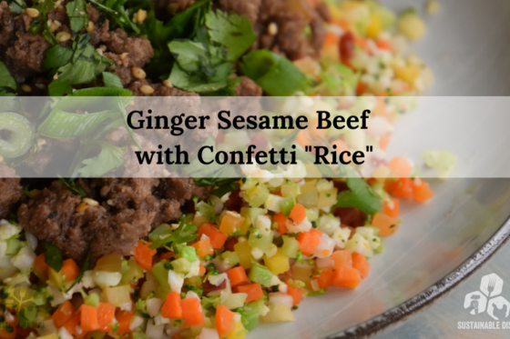 "Ginger Sesame Beef with Confetti ""Rice"""