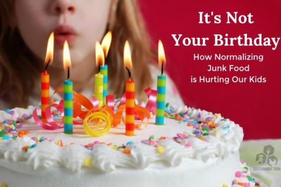 It's Not Your Birthday