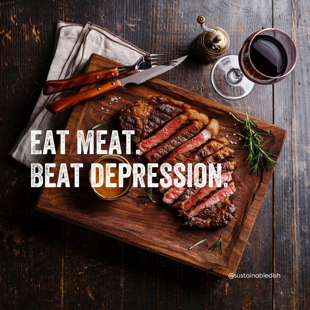 Eat Meat: Beat Depression